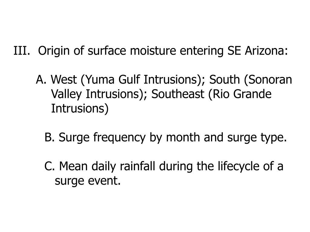III.  Origin of surface moisture entering SE Arizona: