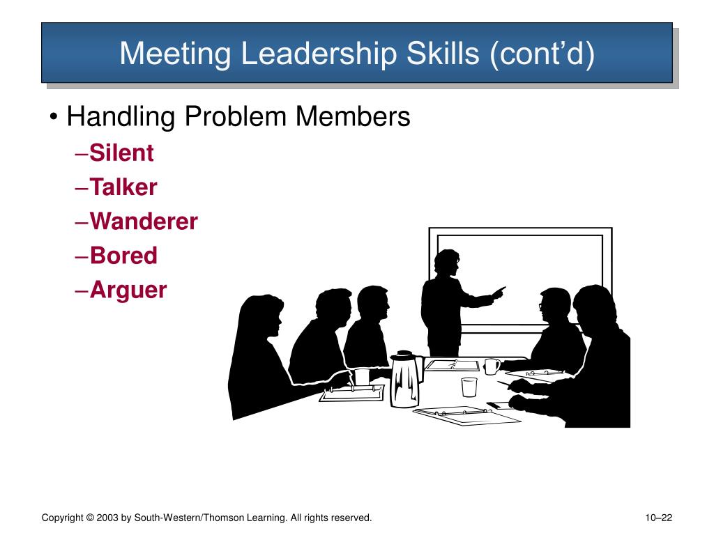 Meeting Leadership Skills (cont'd)