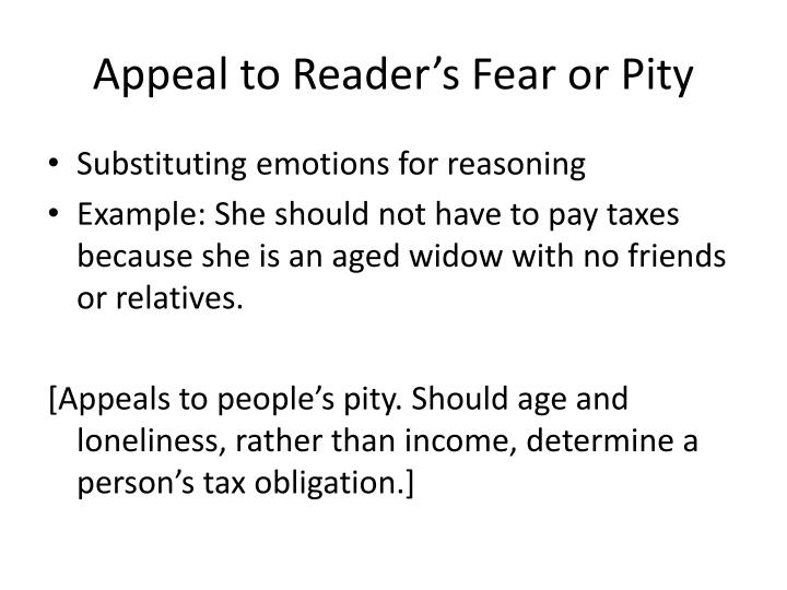 Appeal to Reader's Fear or Pity