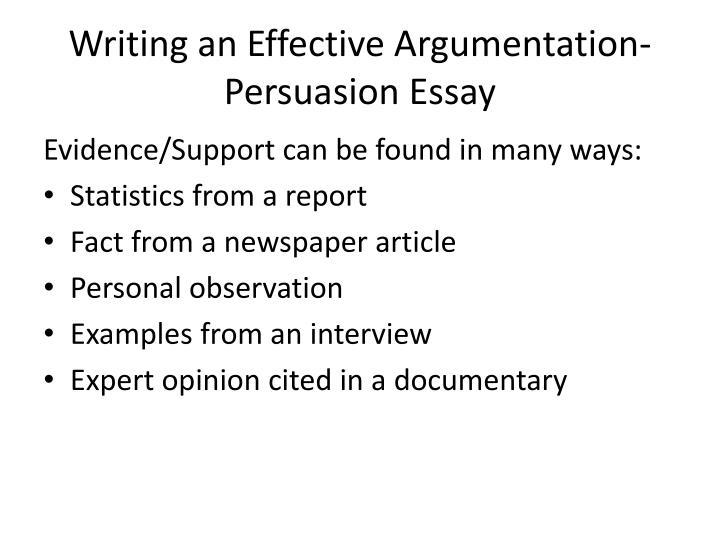Writing an Effective Argumentation-Persuasion Essay