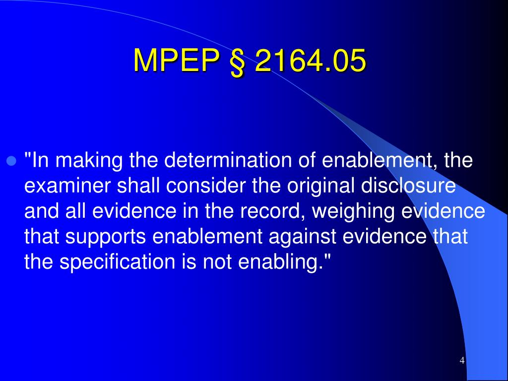 MPEP § 2164.05