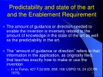 predictability and state of the art and the enablement requirement