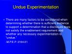 undue experimentation9