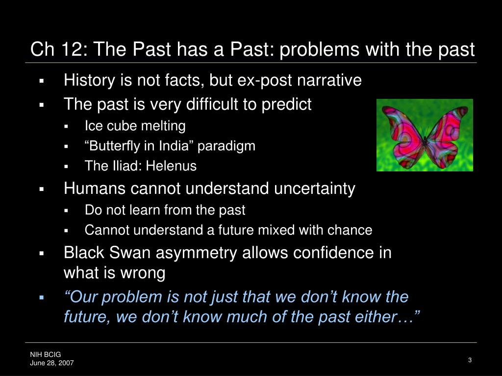 Ch 12: The Past has a Past: problems with the past