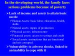 in the developing world the family faces serious problems because of poverty
