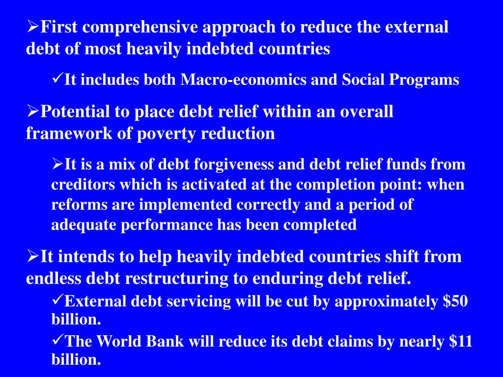 First comprehensive approach to reduce the external debt of most heavily indebted countries