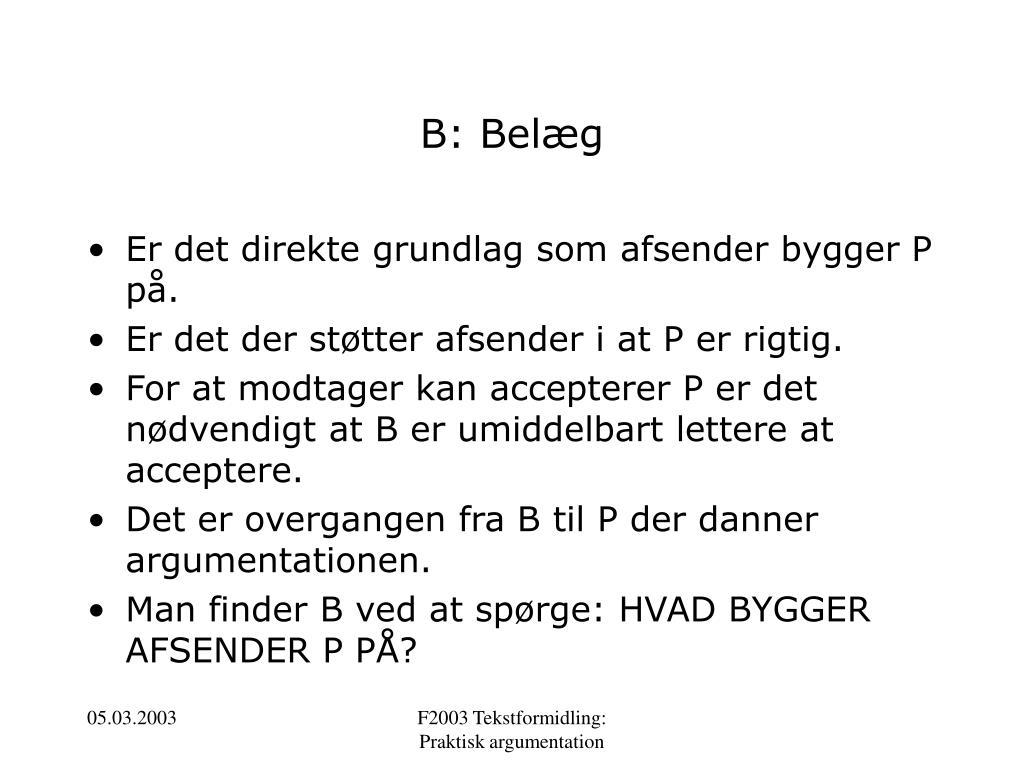 B: Belæg