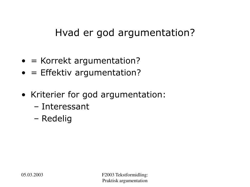 Hvad er god argumentation?