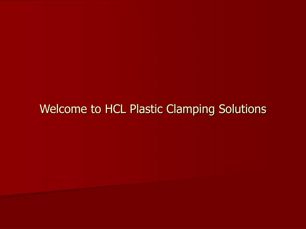 Welcome to HCL Plastic Clamping Solutions