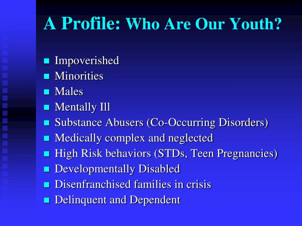 A Profile: