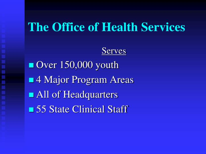 The office of health services3