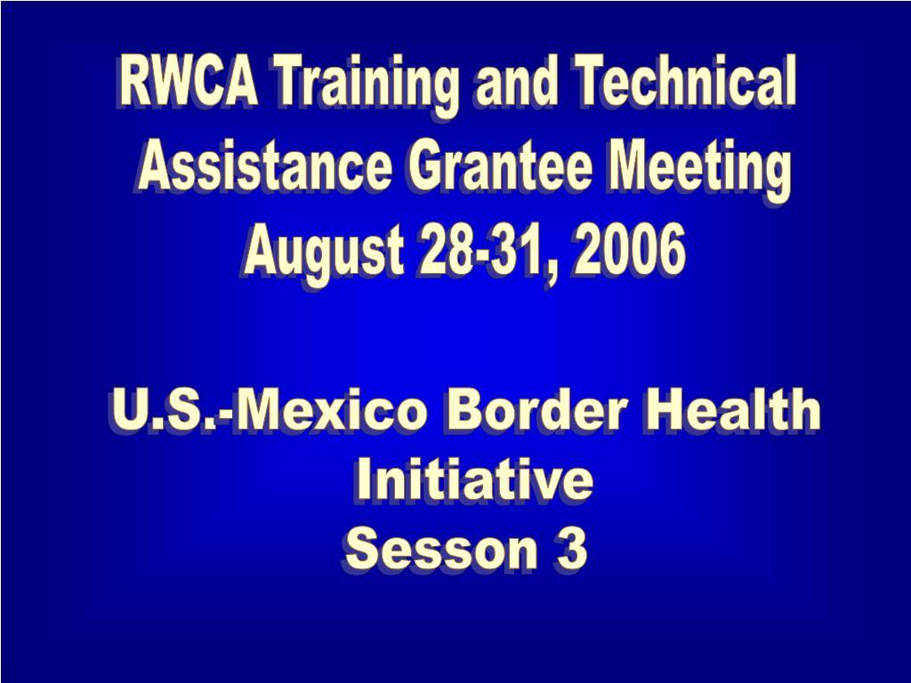 RWCA Training and Technical