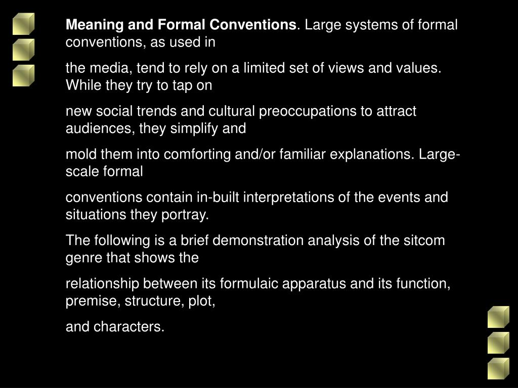 Meaning and Formal Conventions