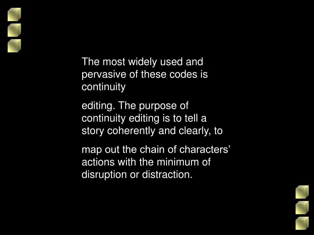 The most widely used and pervasive of these codes is continuity