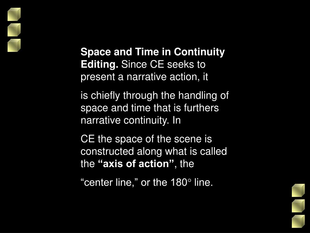 Space and Time in Continuity Editing.