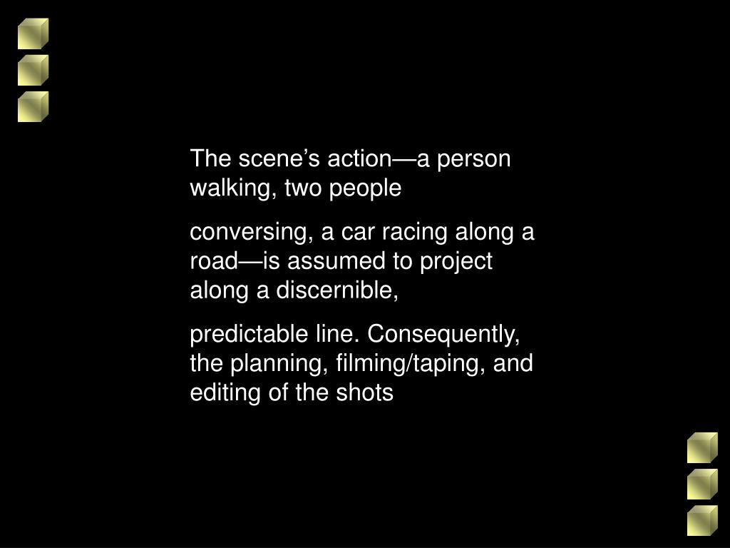 The scene's action—a person walking, two people
