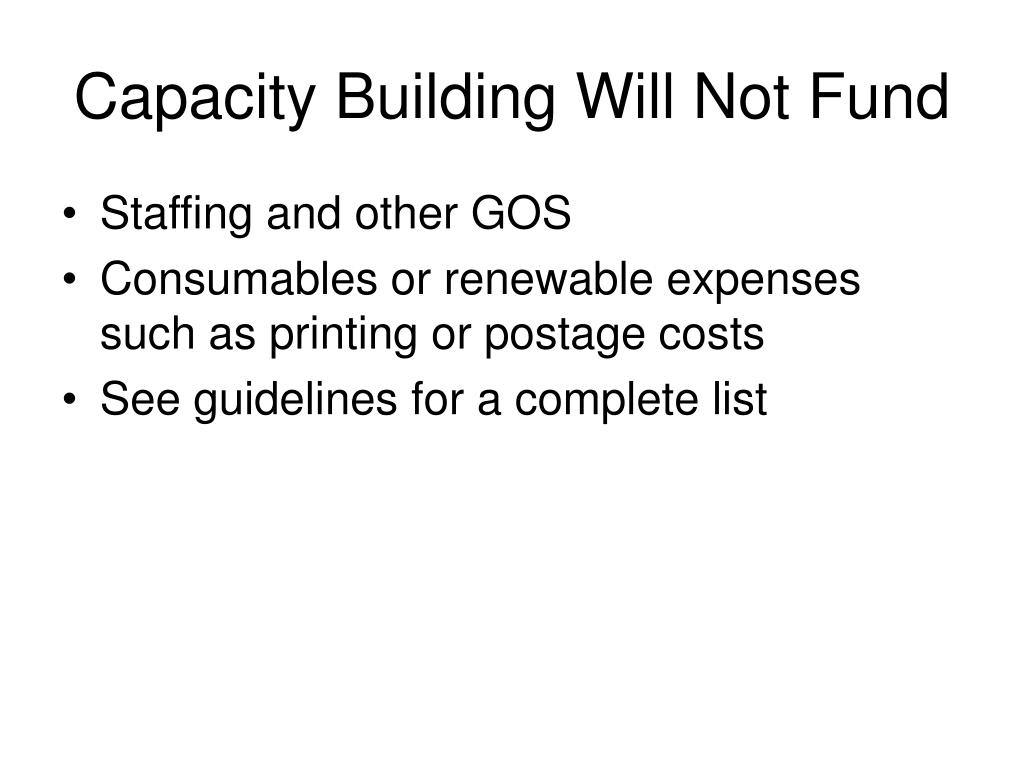 Capacity Building Will Not Fund