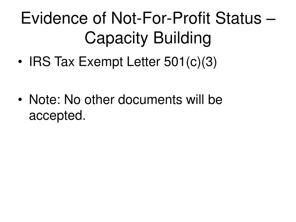 Evidence of Not-For-Profit Status – Capacity Building