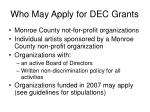 who may apply for dec grants