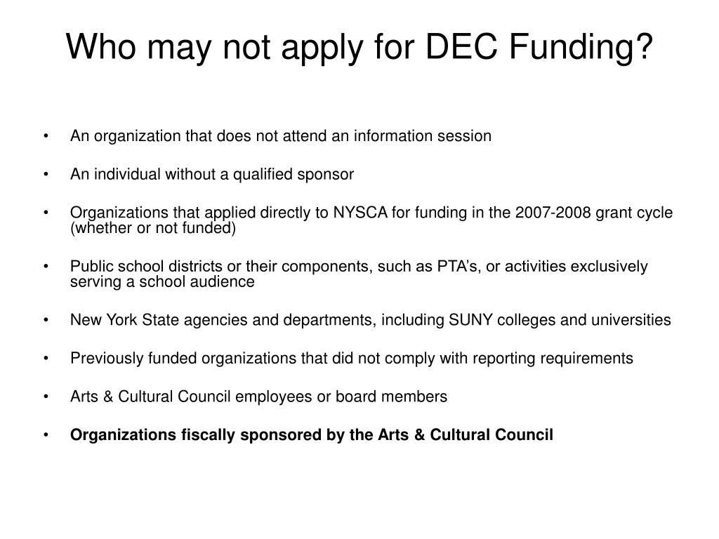 Who may not apply for DEC Funding?