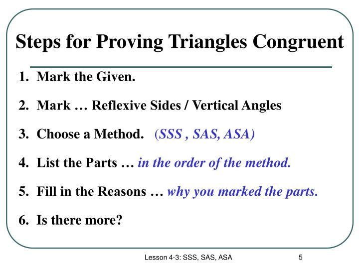Steps for Proving Triangles Congruent
