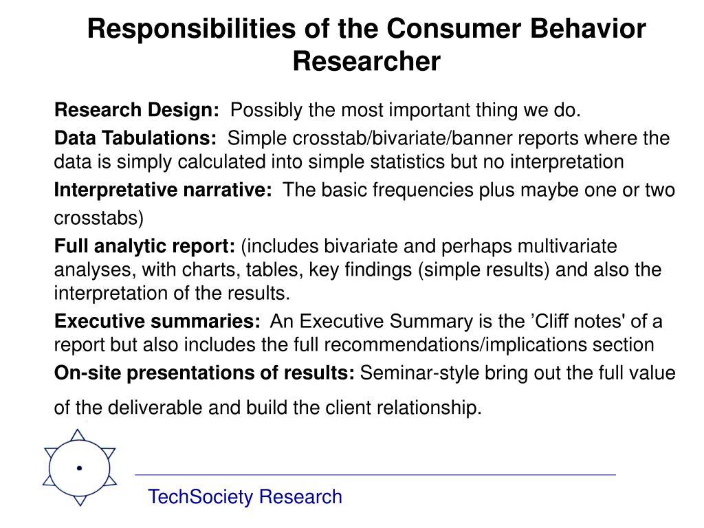 Responsibilities of the Consumer Behavior Researcher