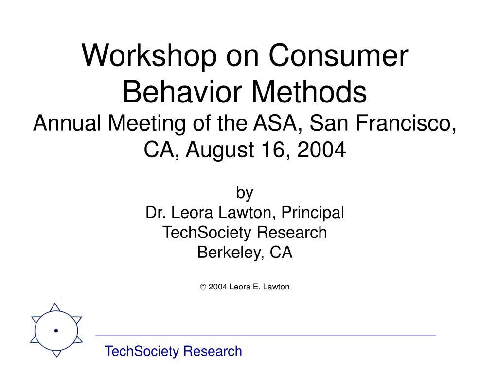 Workshop on Consumer Behavior Methods