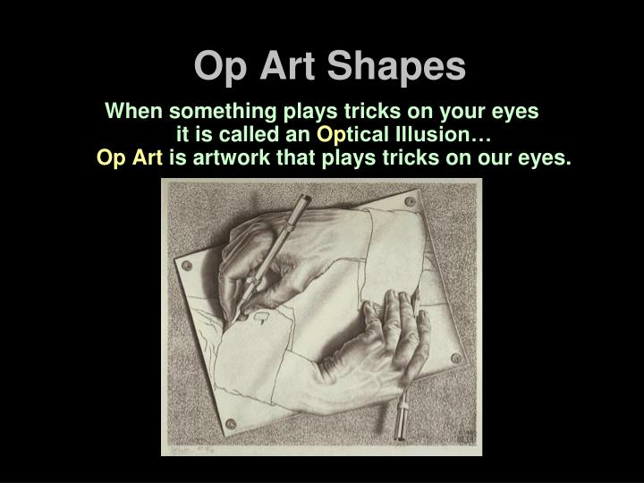 Op art shapes