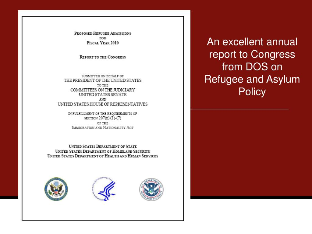 An excellent annual report to Congress from DOS on Refugee and Asylum Policy