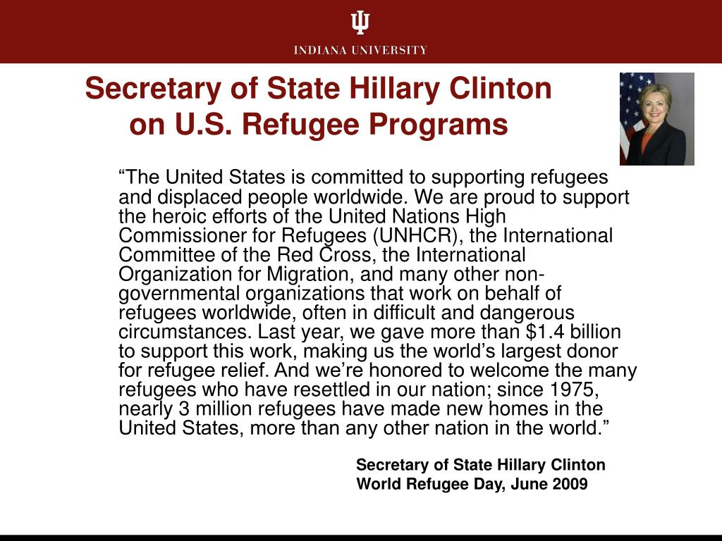 Secretary of State Hillary Clinton on U.S. Refugee Programs