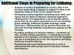 additional steps in preparing for lobbying