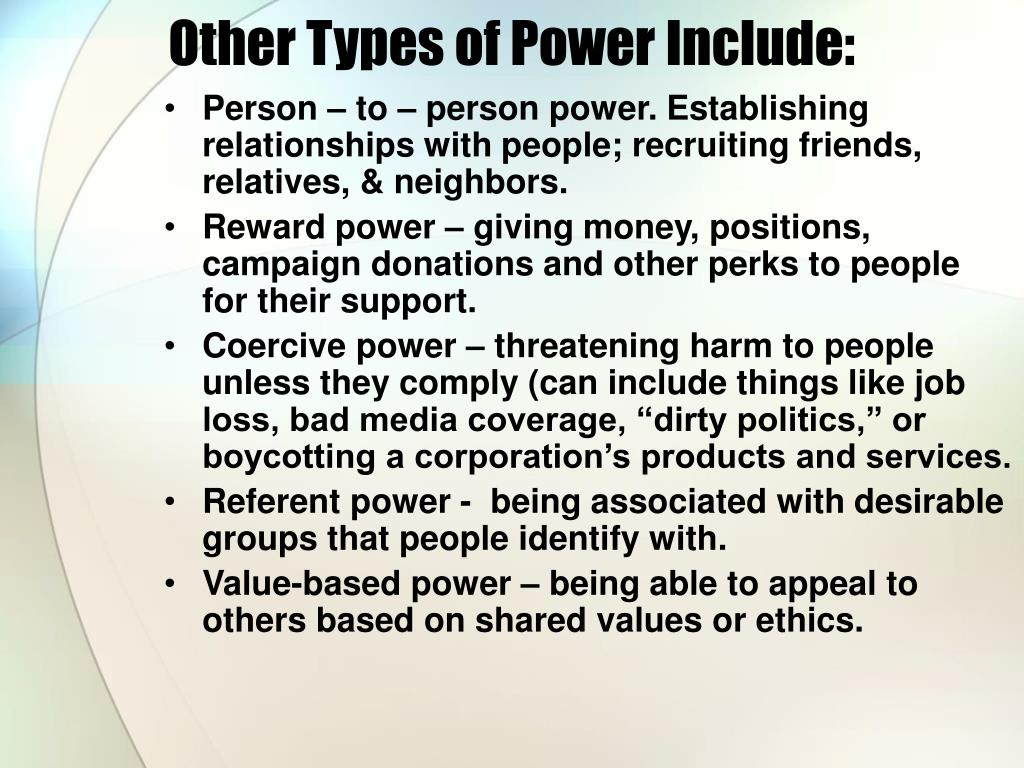 Other Types of Power Include: