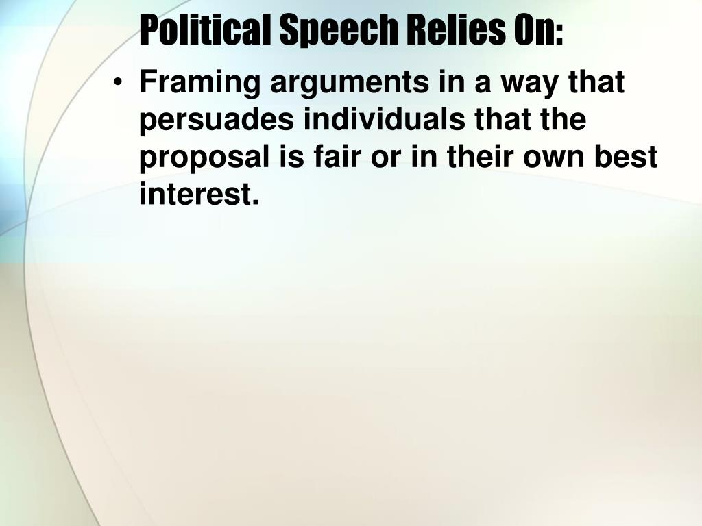 Political Speech Relies On: