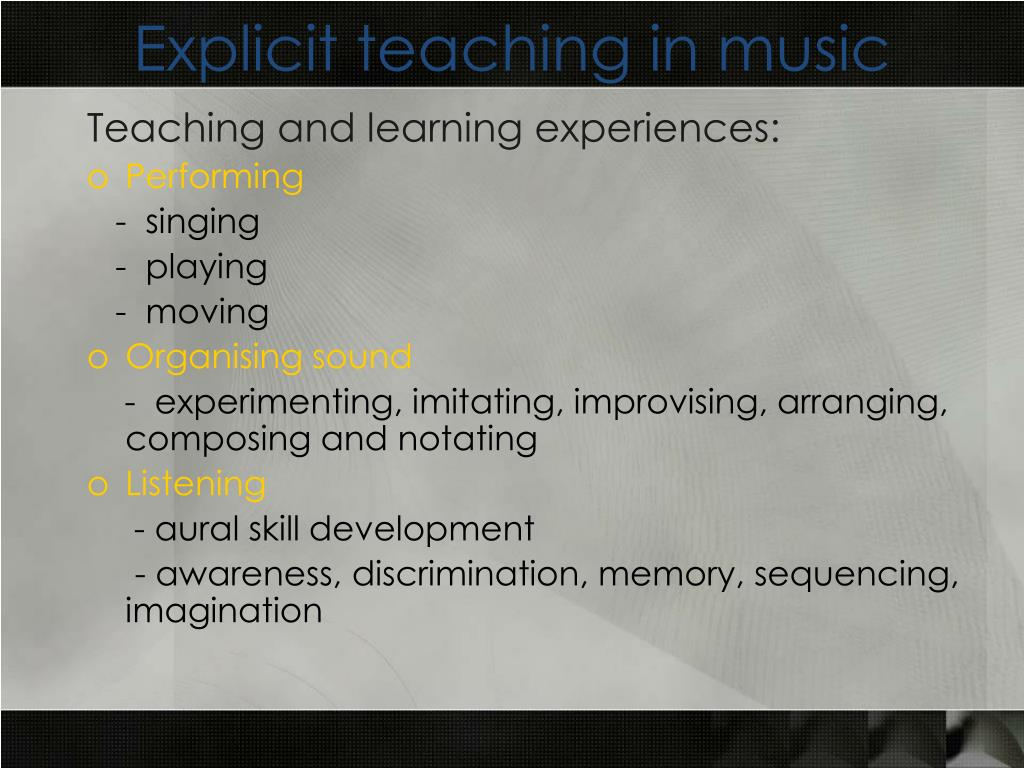 Explicit teaching in music