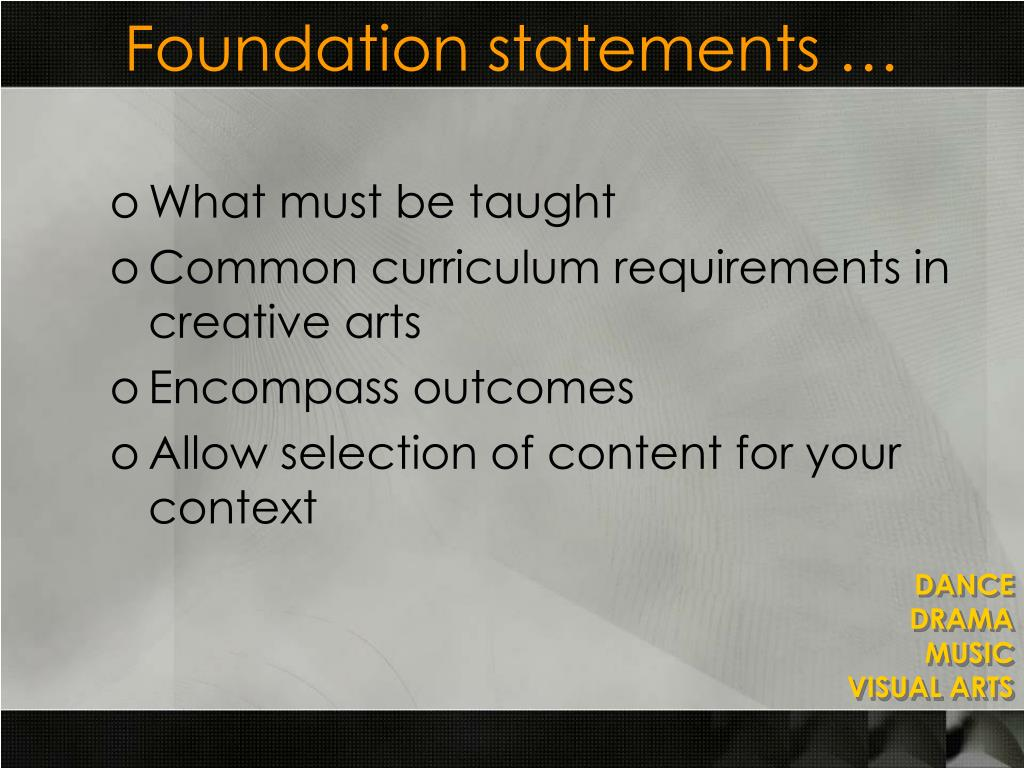 Foundation statements …