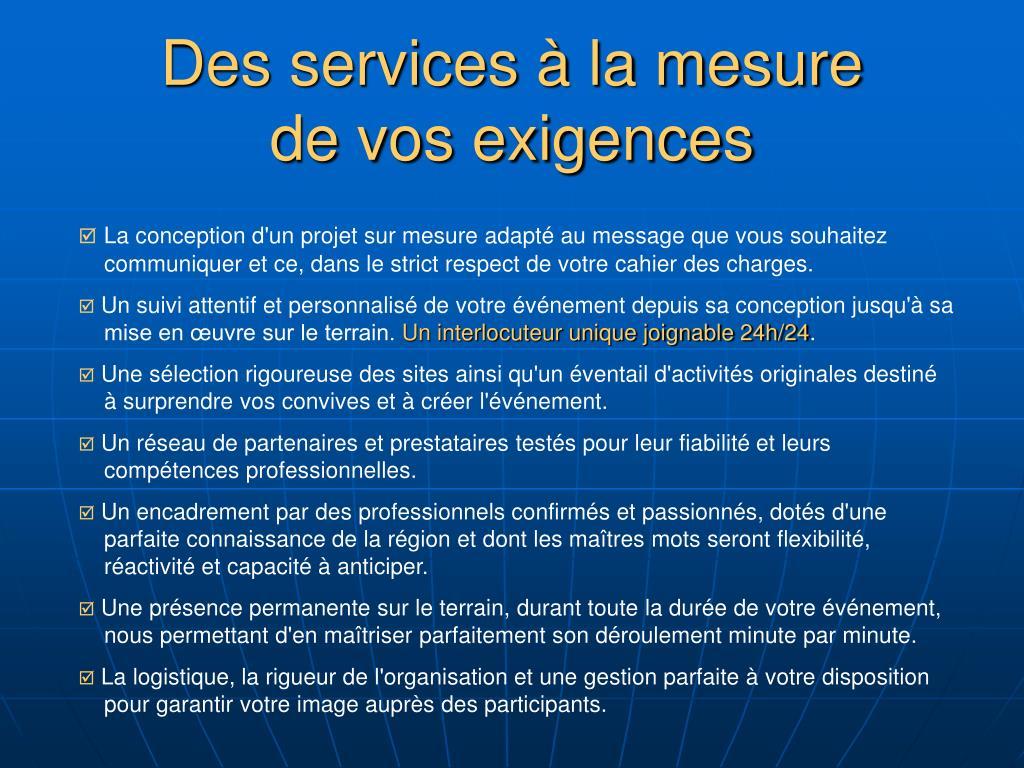 Des services à la mesure