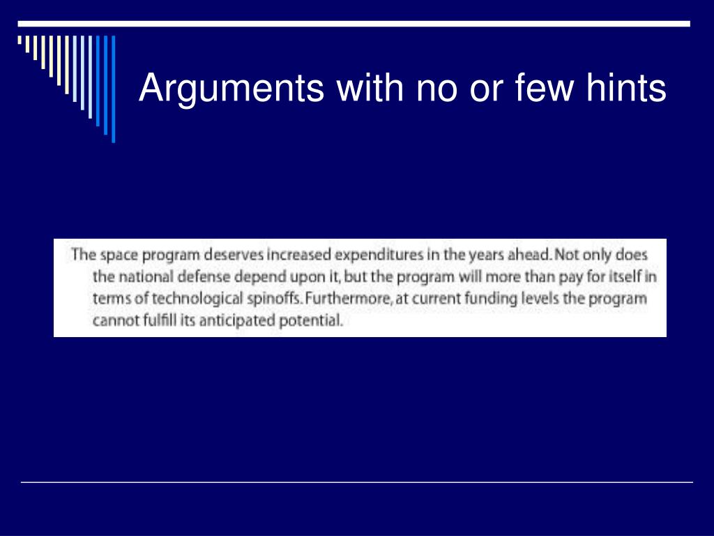 Arguments with no or few hints