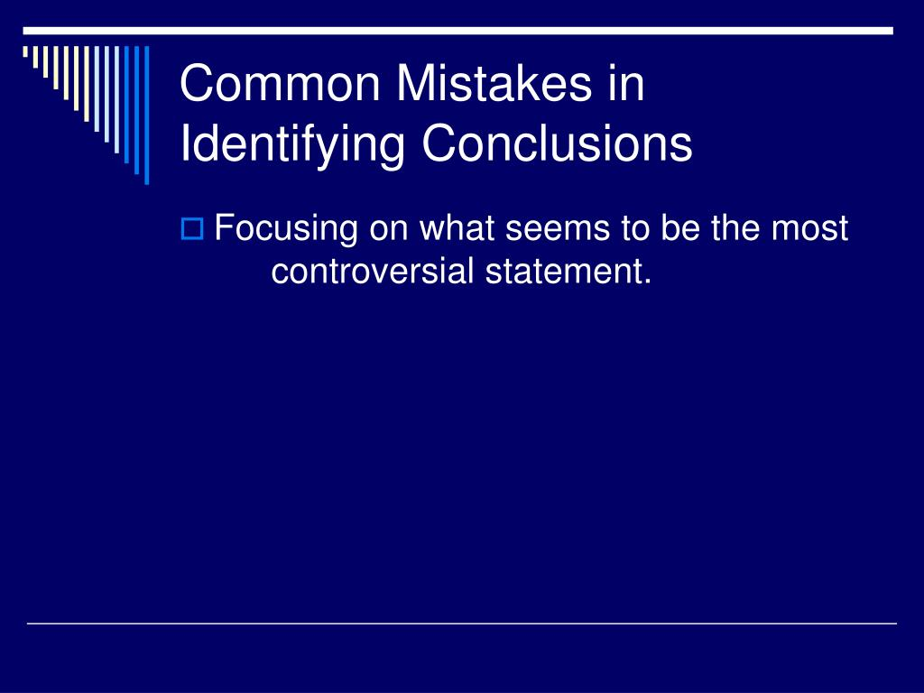 Common Mistakes in Identifying Conclusions