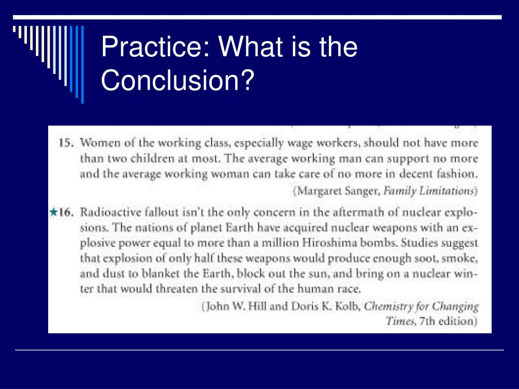 Practice: What is the Conclusion?