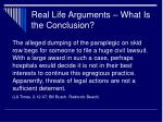 real life arguments what is the conclusion