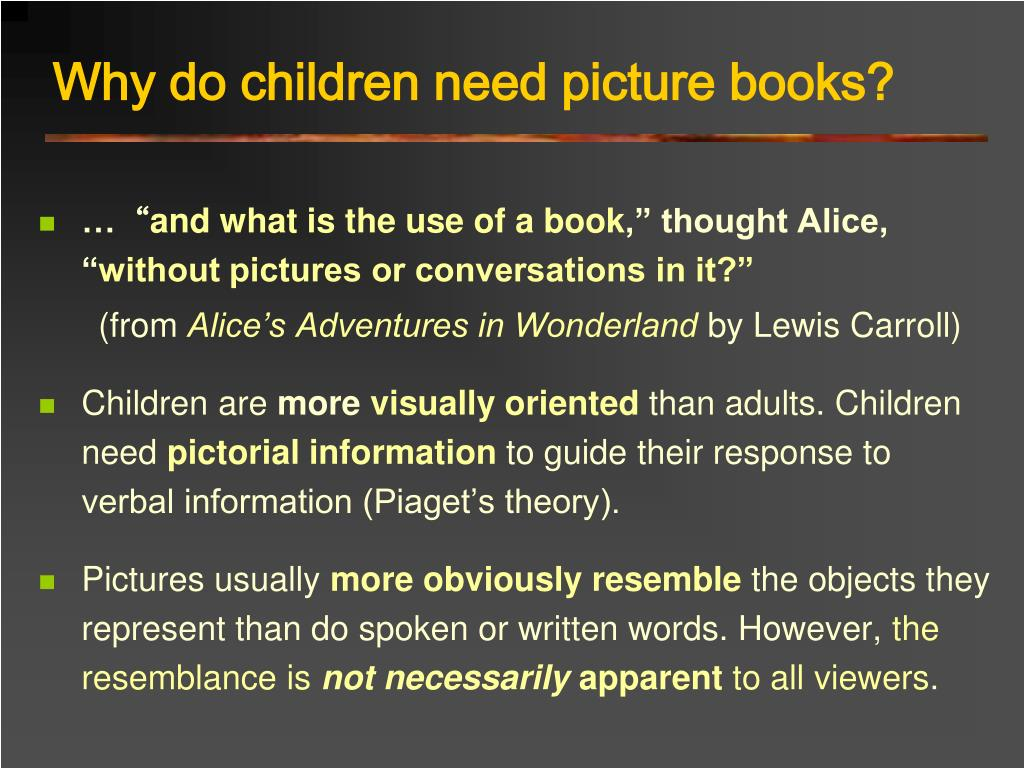 Why do children need picture books?