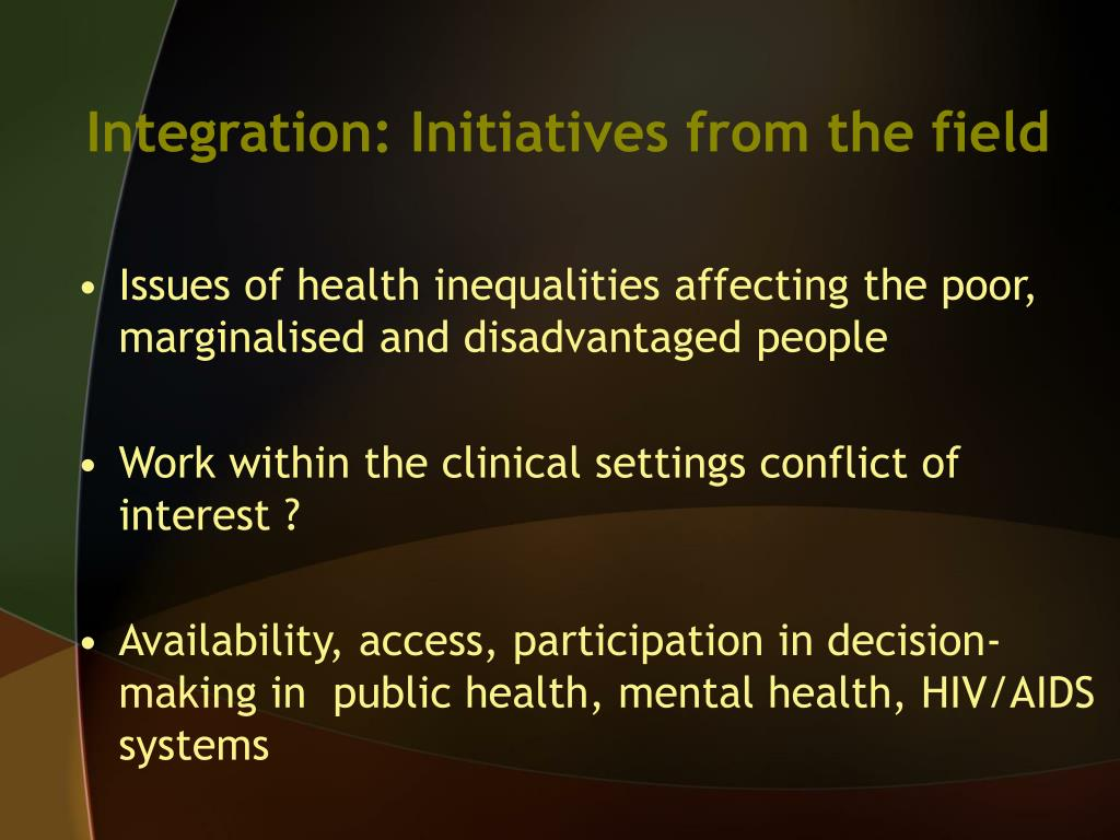 Integration: Initiatives from the field