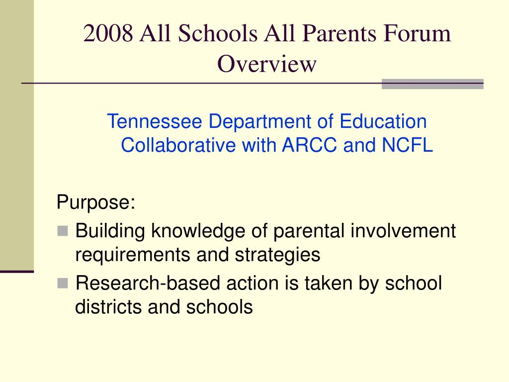 2008 All Schools All Parents Forum Overview