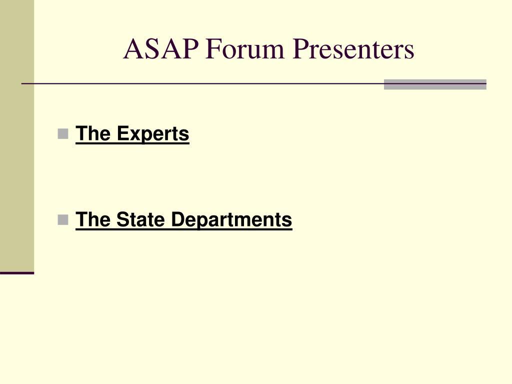 ASAP Forum Presenters
