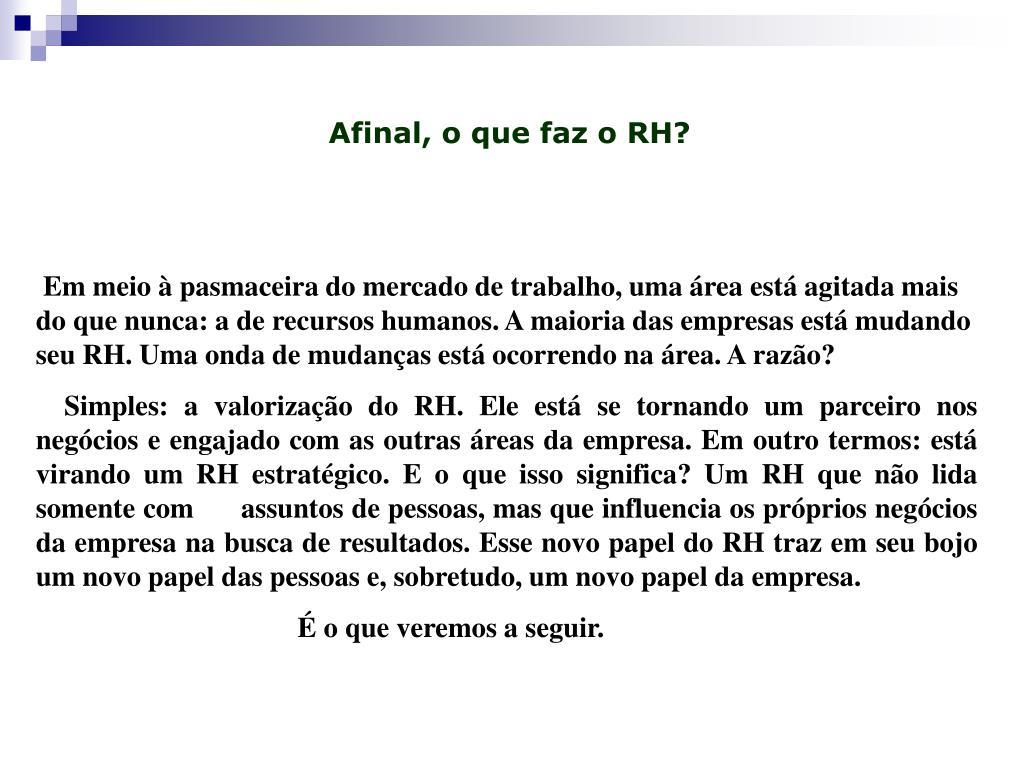 Afinal, o que faz o RH?