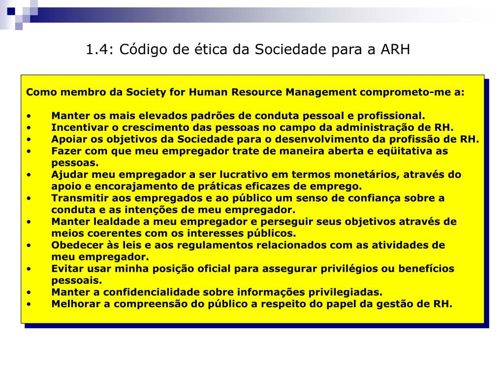 1.4: Código de ética da Sociedade para a ARH
