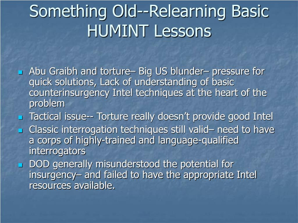 Something Old--Relearning Basic HUMINT Lessons