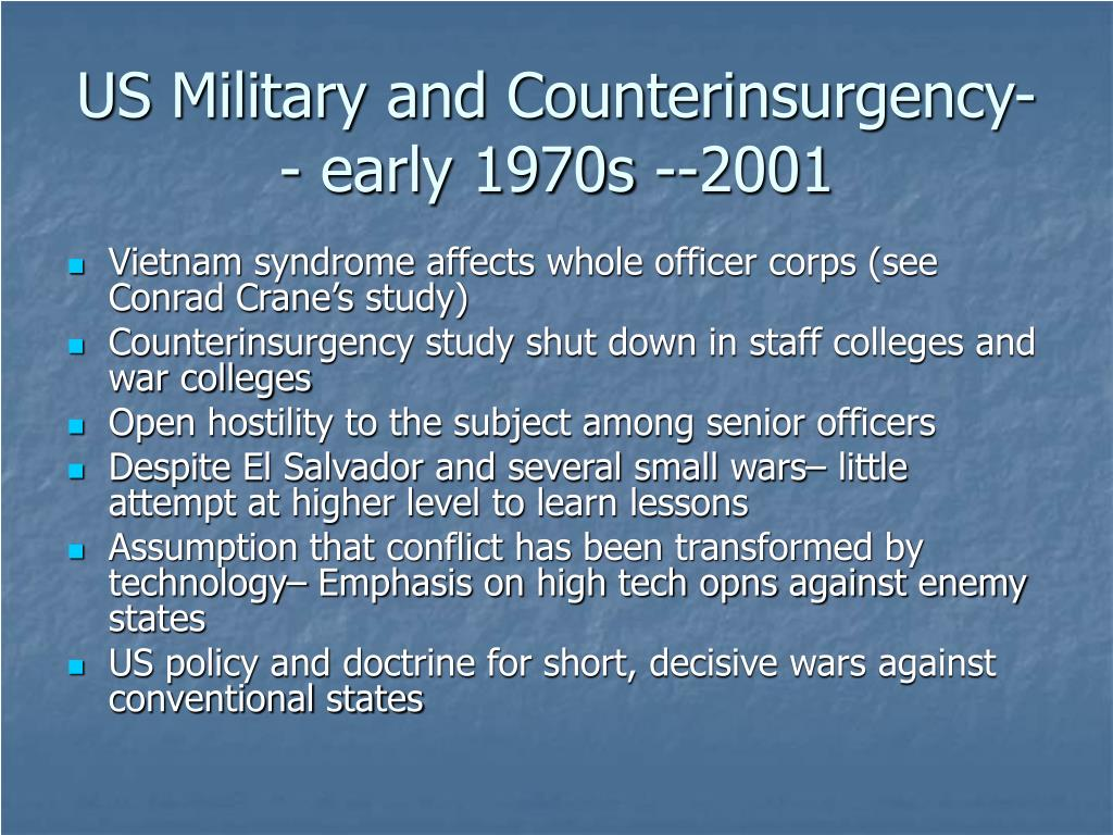 US Military and Counterinsurgency-- early 1970s --2001