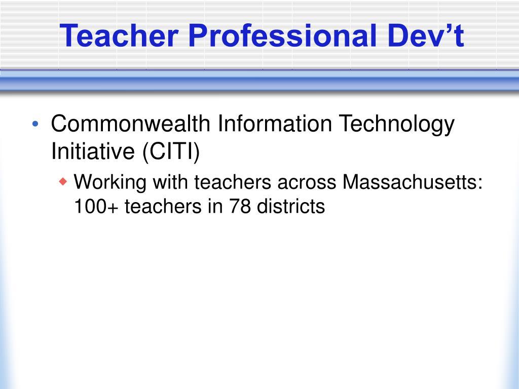Teacher Professional Dev't