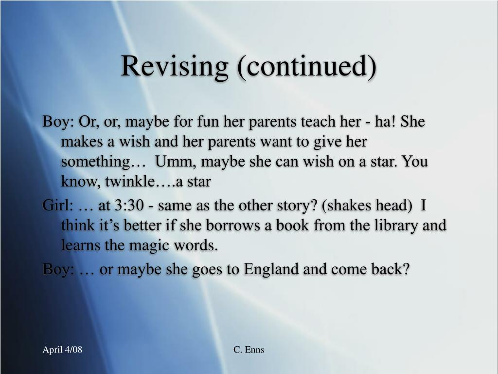 Revising (continued)